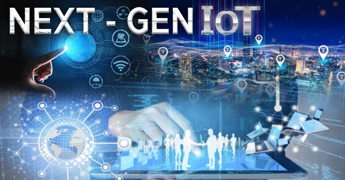 Next-Generation IoT