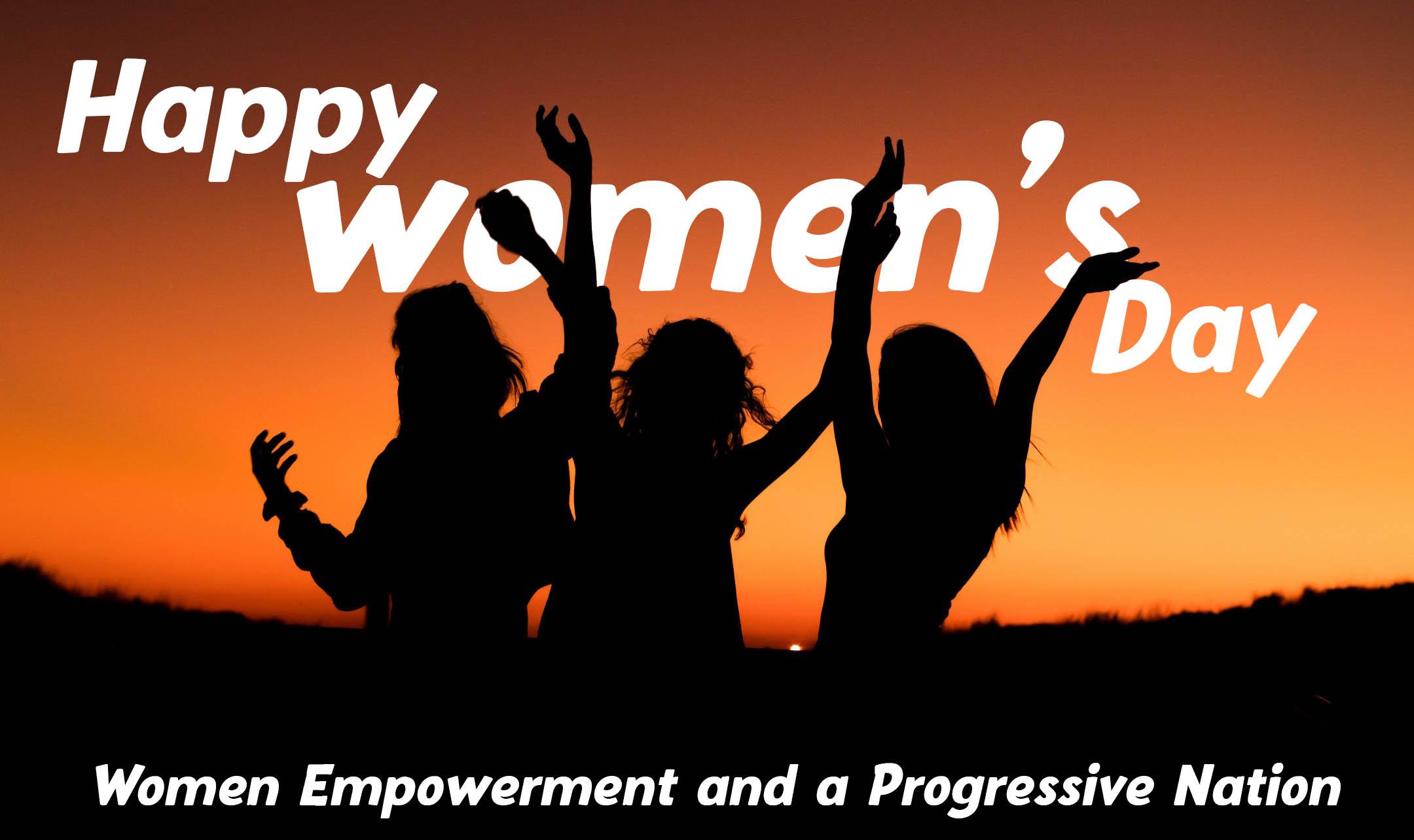 Women Empowerment and a Progressive Nation