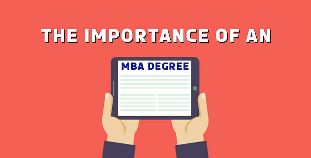 The Importance of an MBA degree